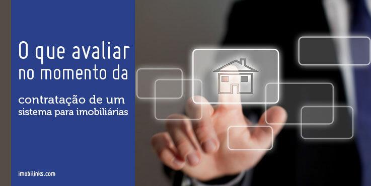O que avaliar no momento da contratação de um sistema para imobiliárias