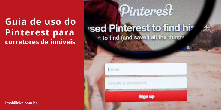Guia de uso do Pinterest para corretores de imóveis